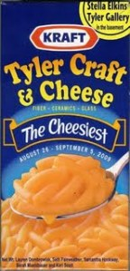 Tyler Craft & Cheese exhibit - open until Sept. 5